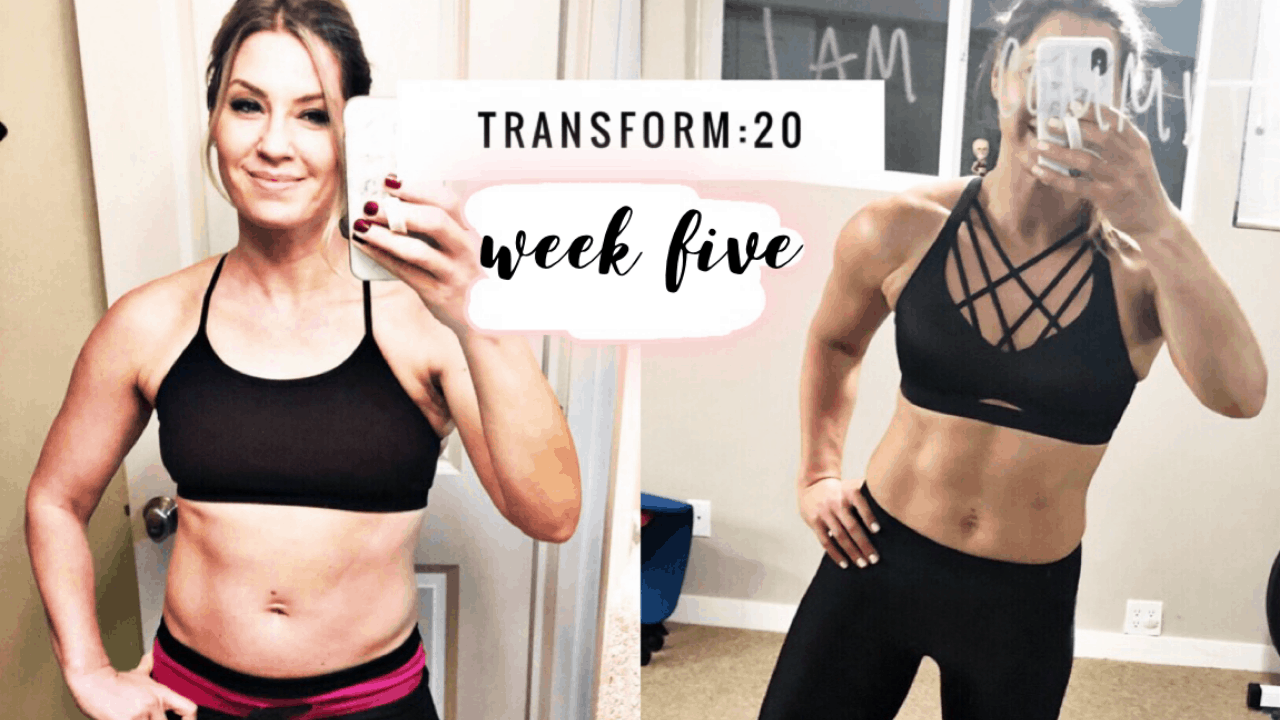 Transform :20 Week 5 Review!